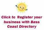 Click here to register your business with Bass Coast Directory